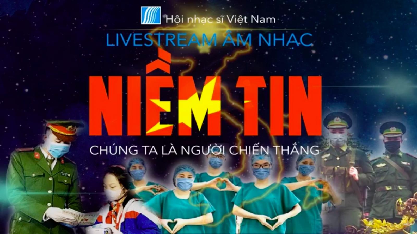 Hội Nhạc sĩ Việt Nam tổ chức concert trực tuyến chống dịch Covid-19