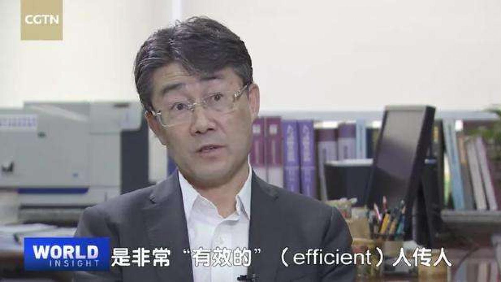 """""""Trung Quốc chưa bao giờ phủ nhận khả năng SARS-CoV-2 lây từ người sang người"""""""