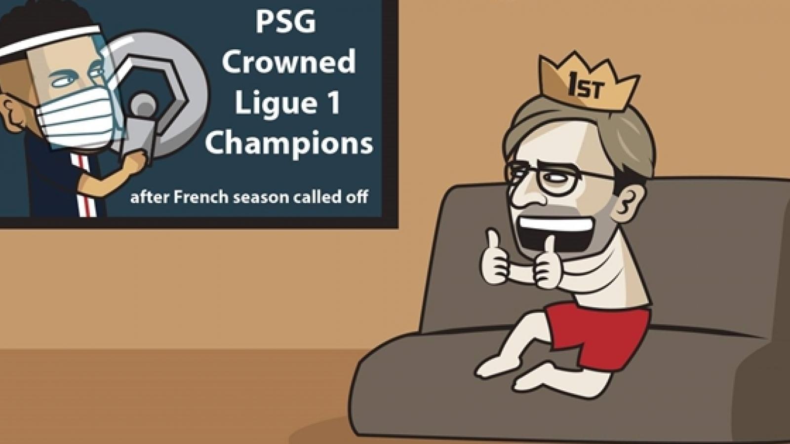 Biếm họa 24h: Liverpool mừng thầm khi PSG vô địch Ligue 1