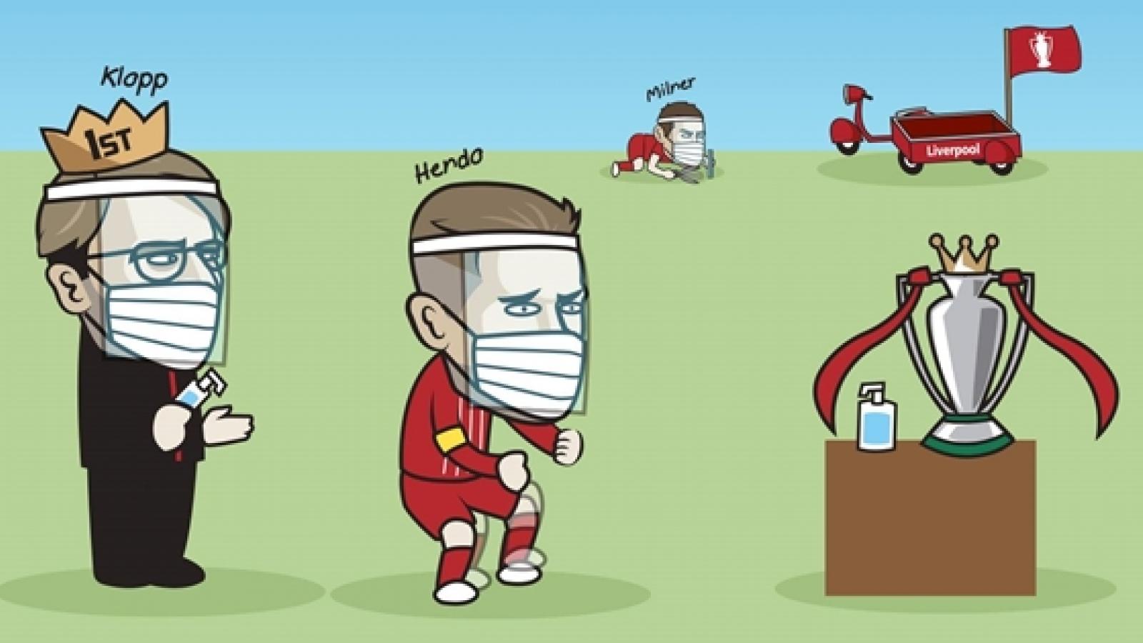 Biếm họa 24h: Liverpool rửa tay chờ nâng cúp vô địch Premier League
