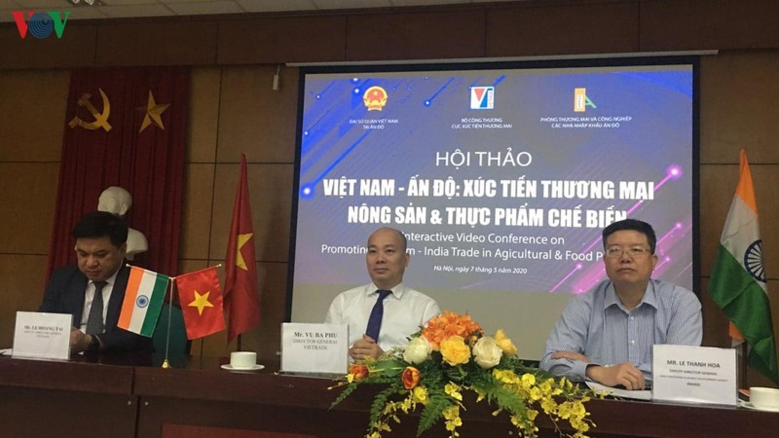 Ấn Độ - thị trường tiềm năng của nông sản Việt
