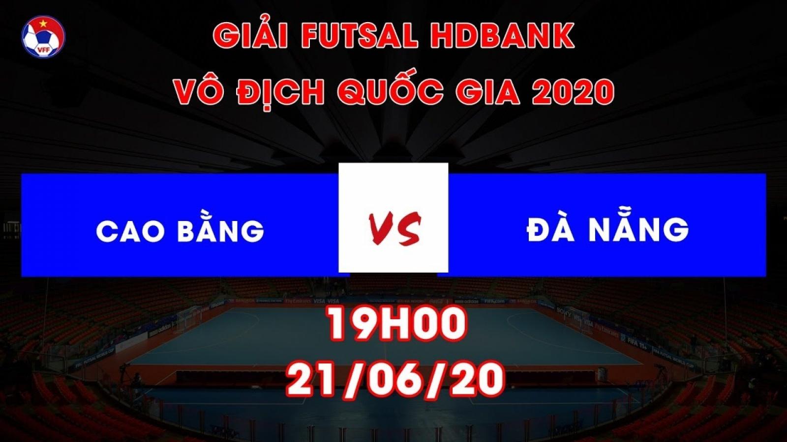 Xem trực tiếp Cao Bằng - Đà Nẵng Giải Futsal HDBank VĐQG 2020
