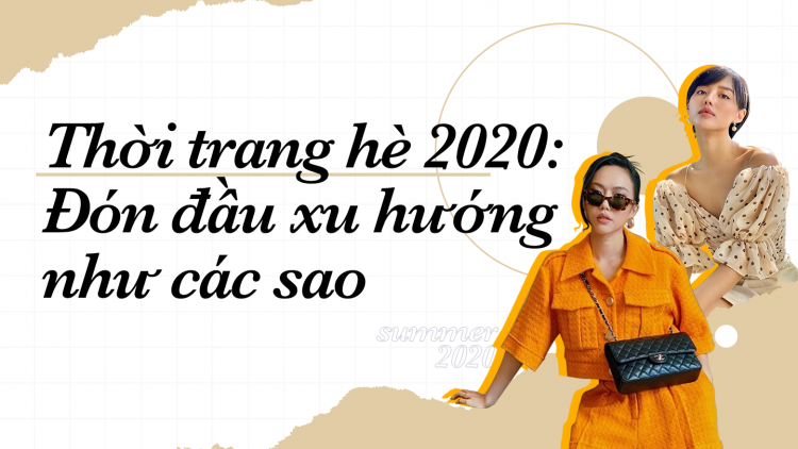 Thời trang hè 2020: Đón đầu xu hướng cực hot như các sao