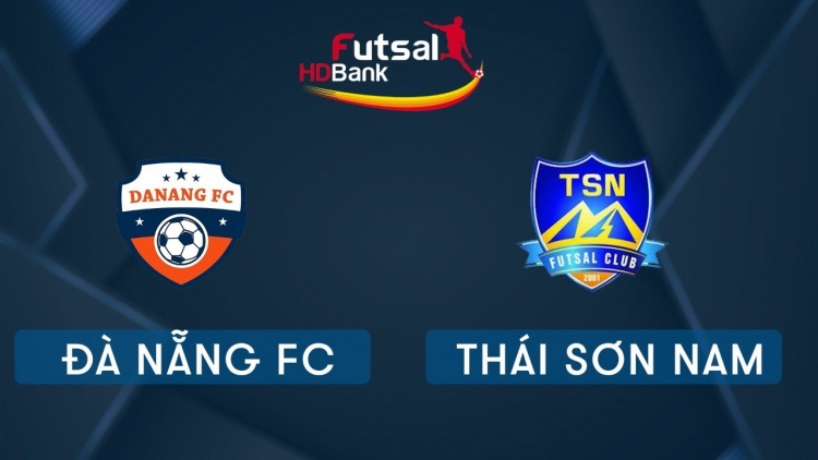 Xem trực tiếp Futsal HDBank VĐQG 2020: Đà Nẵng - Thái Sơn Nam