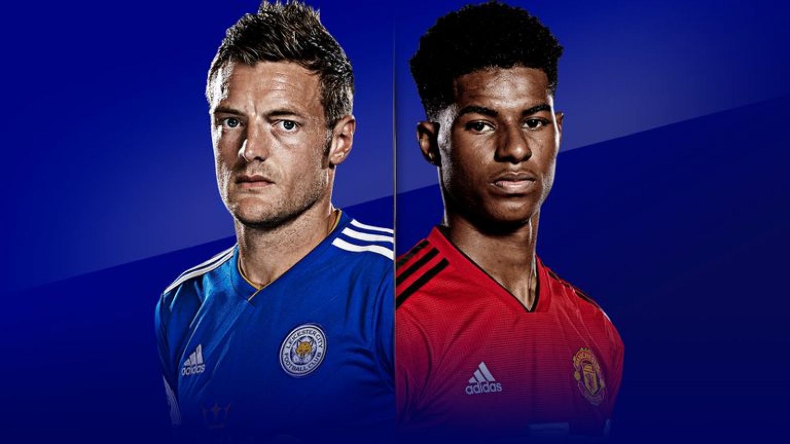 Leicester - MU: Khổ chiến vì giấc mơ Champions League