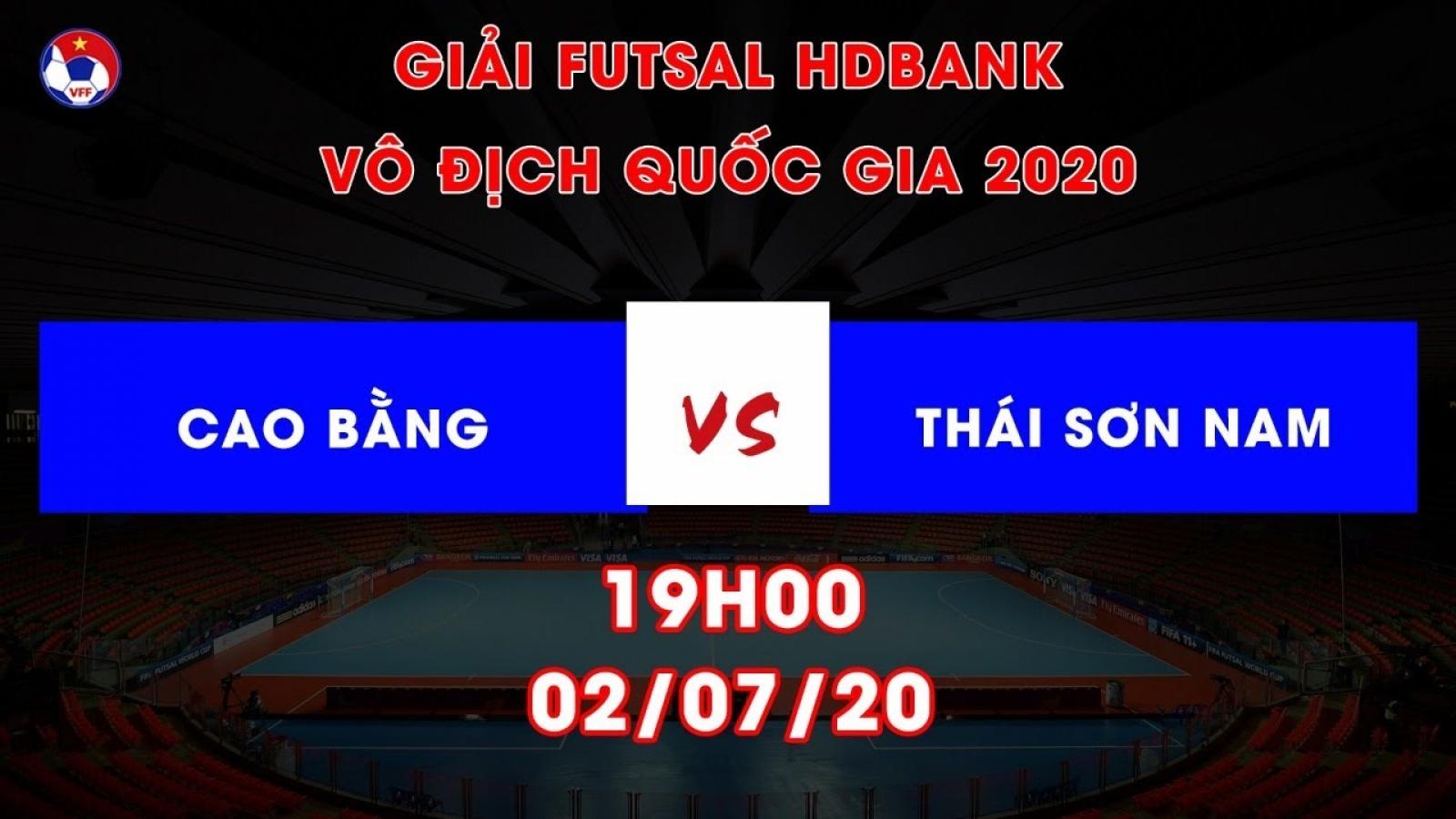 Xem trực tiếp Cao Bằng - Thái Sơn Nam Giải Futsal HDBank VĐQG 2020