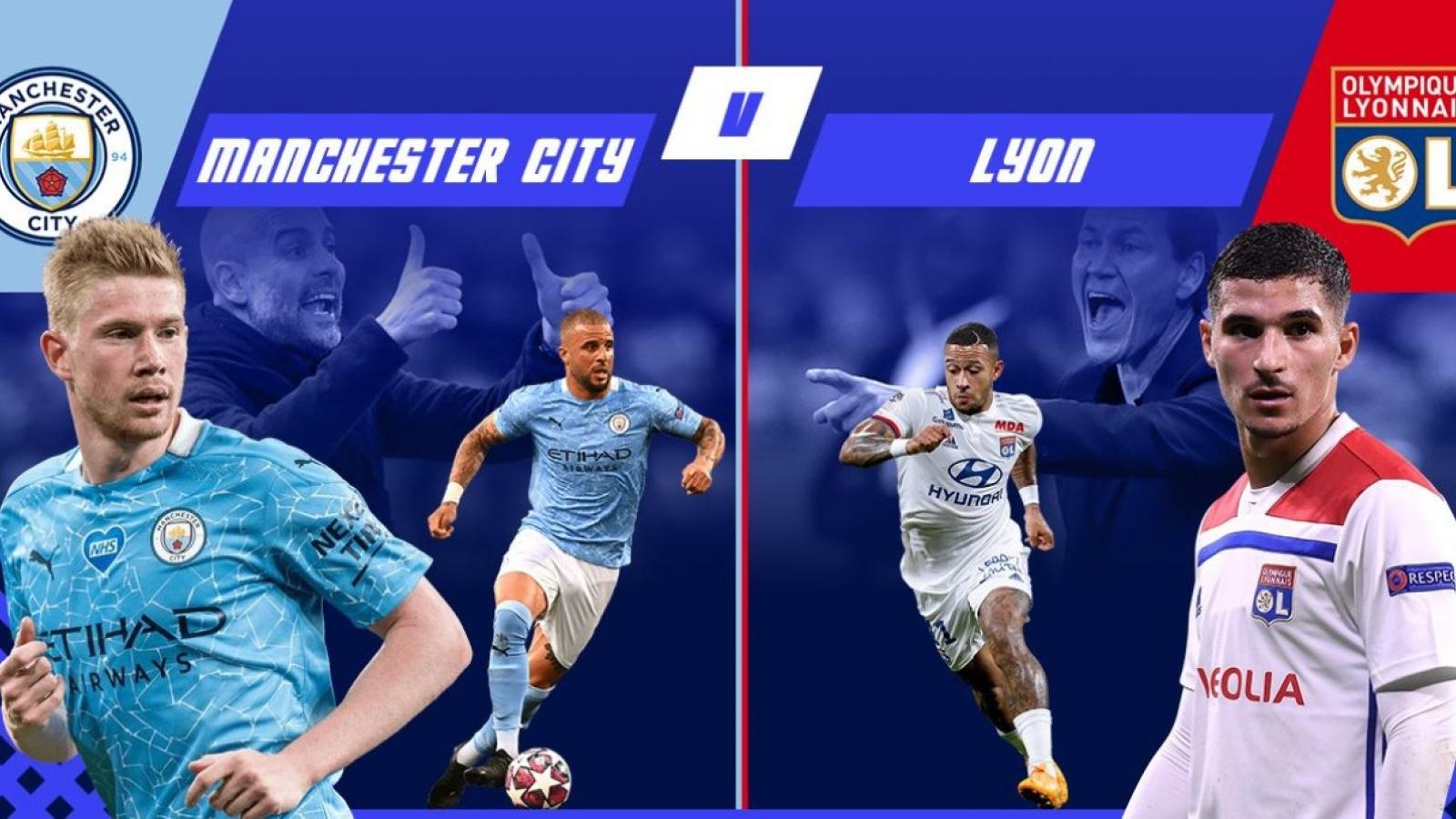 Đội hình dự kiến Man City - Lyon: Kevin De Bruyne đối đầu Memphis Depay