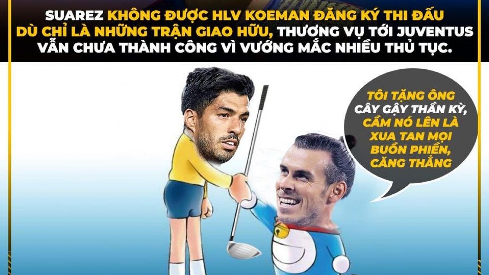 "Biếm họa 24h: Suarez cần học Bale ""đánh golf"" để rời Barca"
