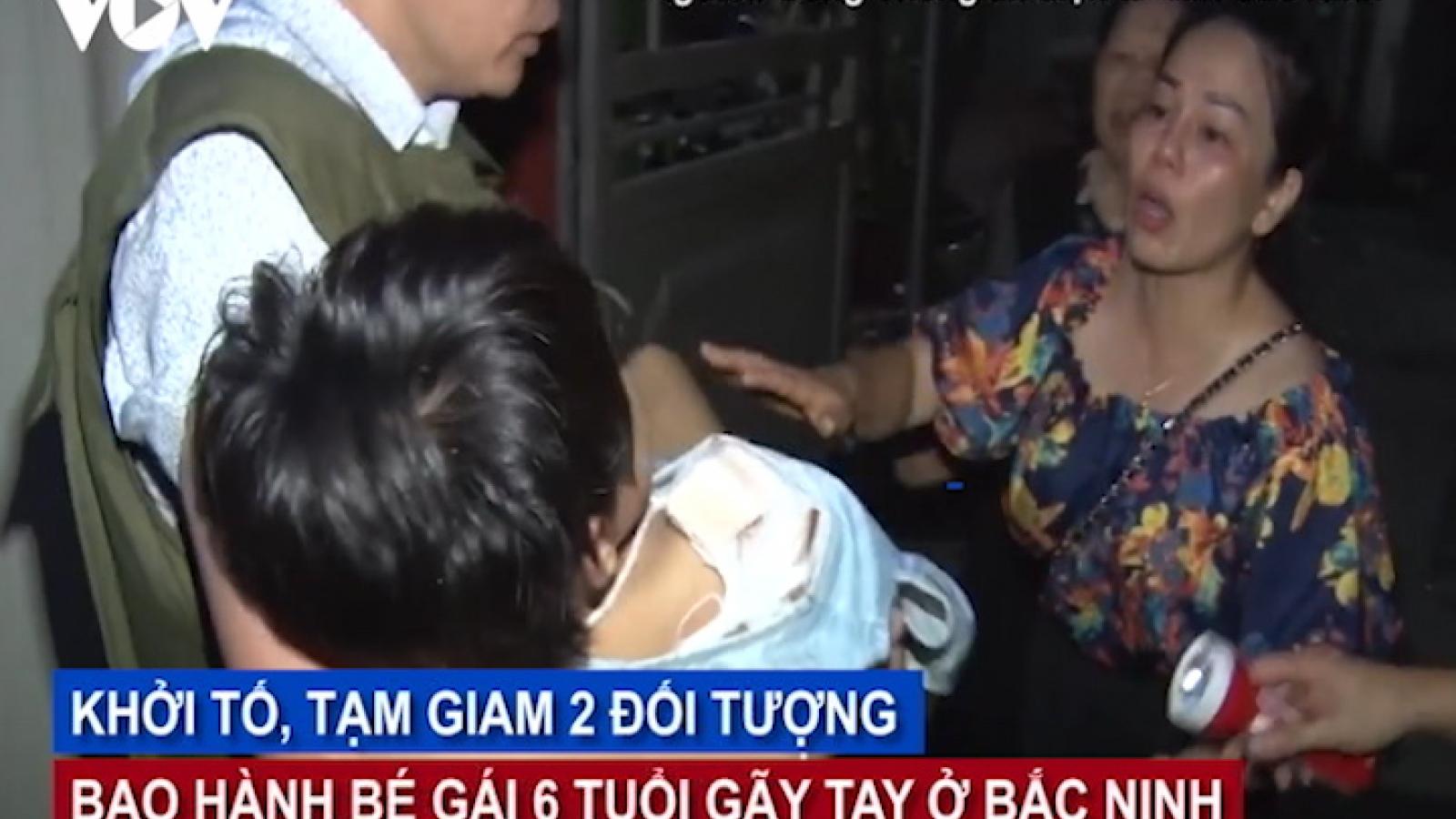 Bắc Ninh: Tạm giam bố đẻ bạo hành con gái 6 tuổi gãy tay