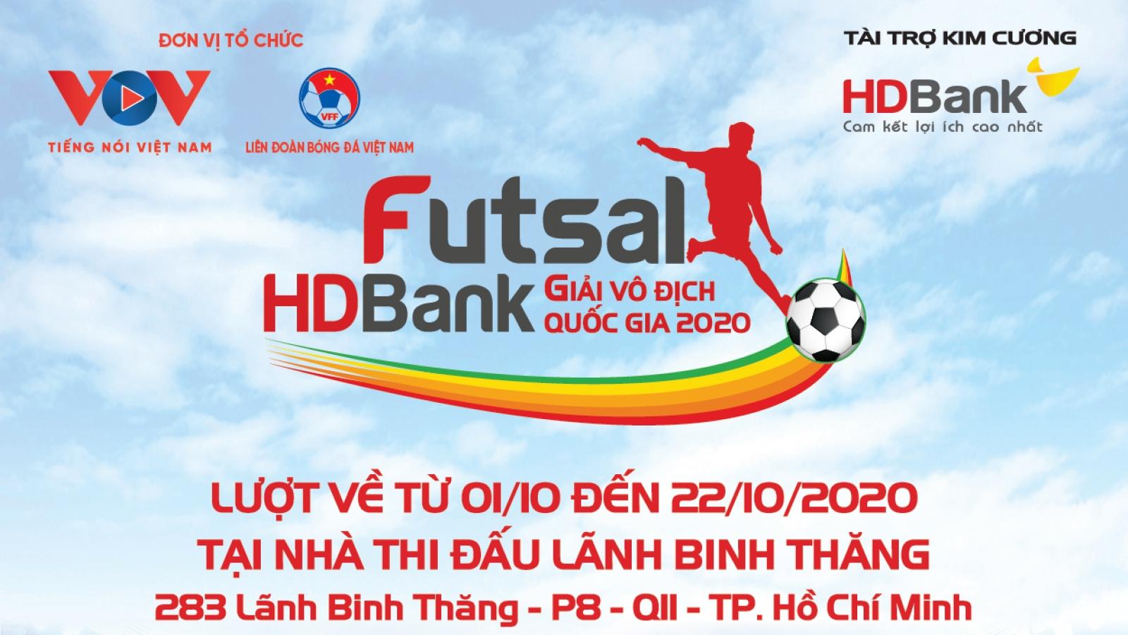 Lịch thi đấu lượt về giải Futsal HDBank VĐQG 2020