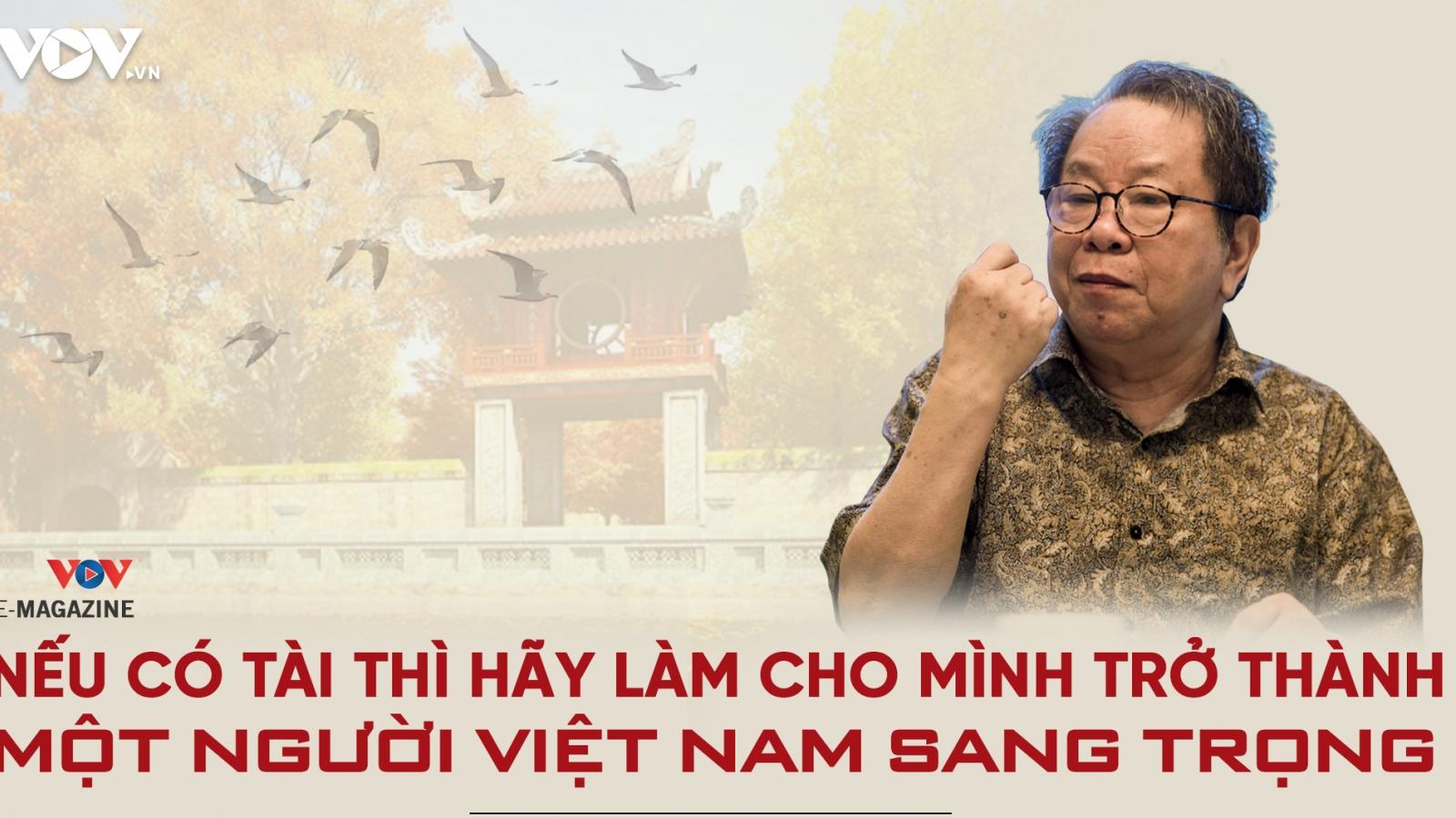Nếu có tài thì hãy làm cho mình trở thành một người Việt Nam sang trọng