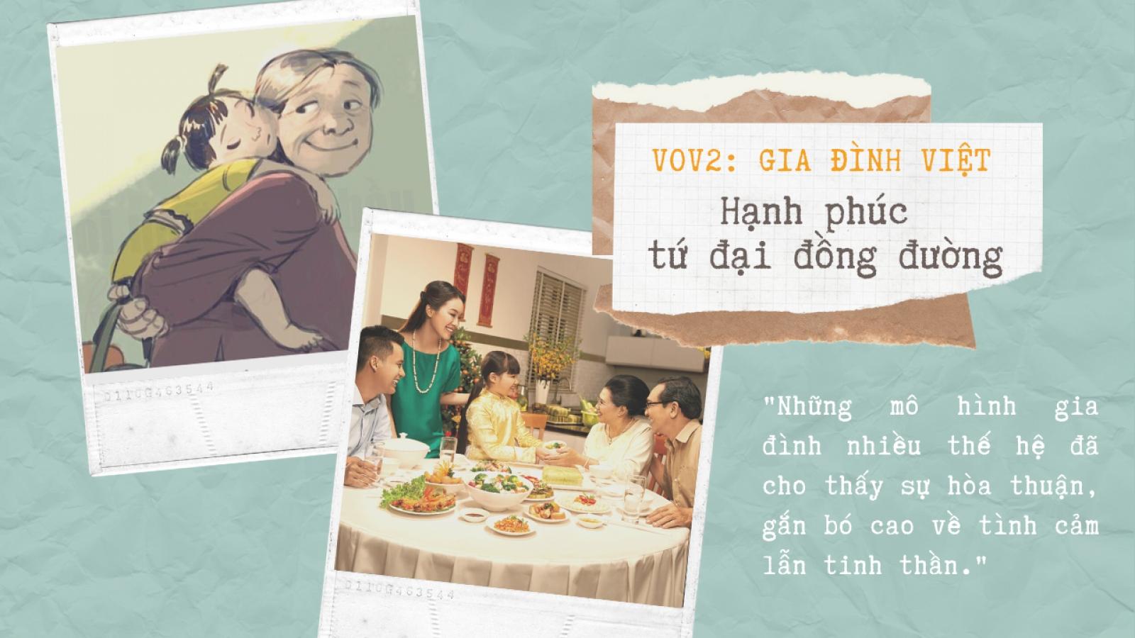 Gia đình Việt: Hạnh phúc tứ đại đồng đường