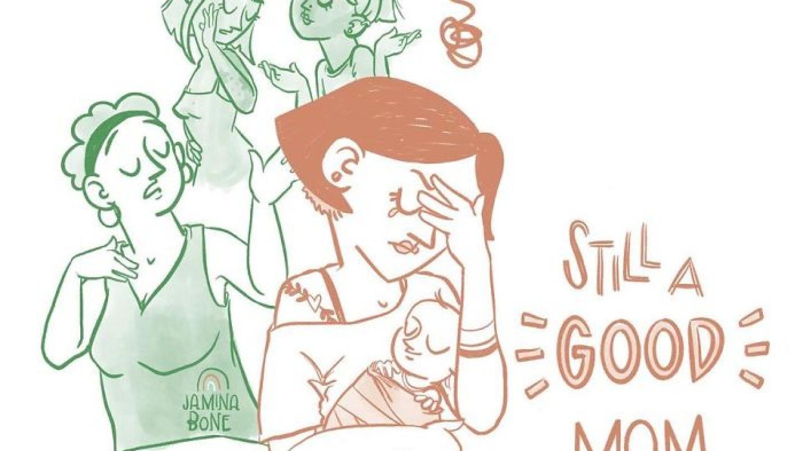 """Đừng trở thành một """"bà mẹ hoàn hảo"""" chỉ vì những áp lực của gia đình, xã hội"""