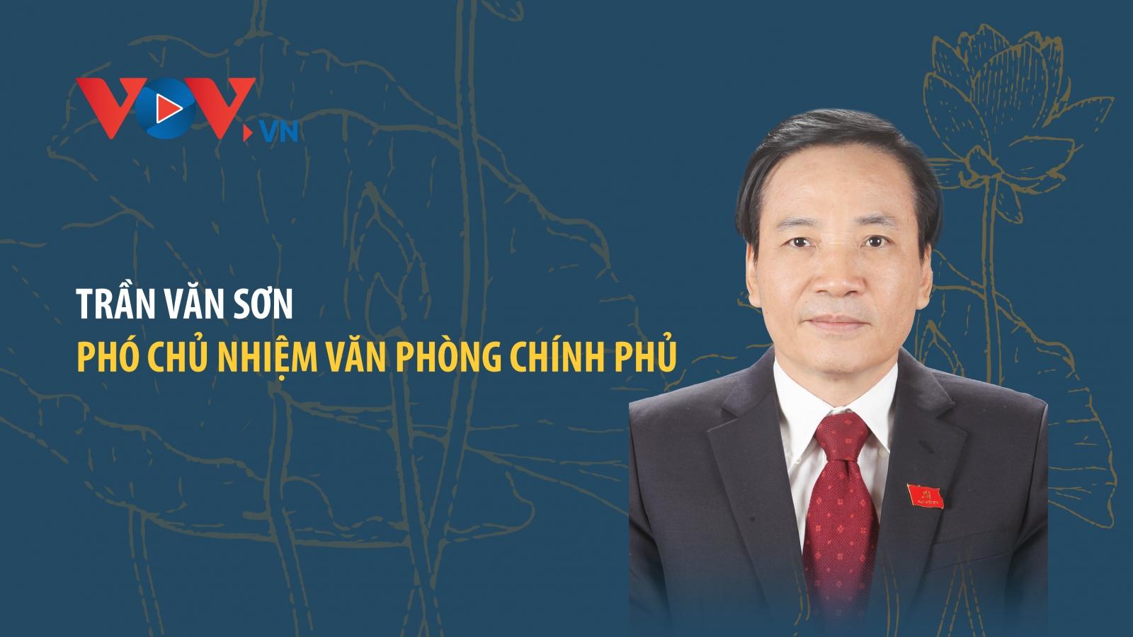 Chân dung ông Trần Văn Sơn, Phó Chủ nhiệm Văn phòng Chính phủ