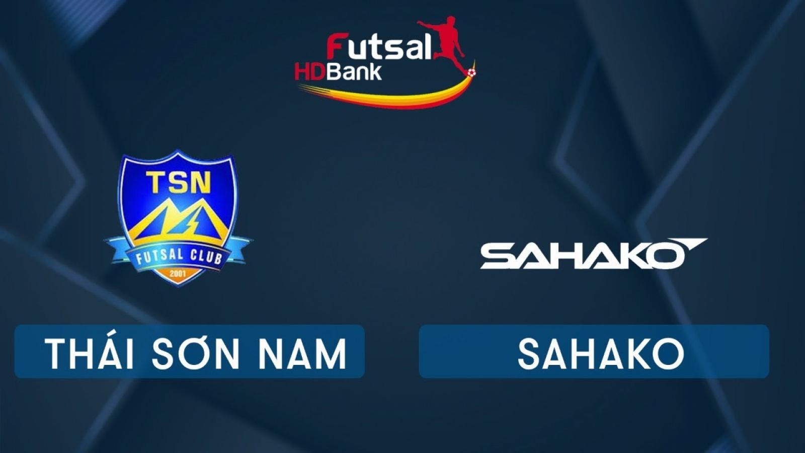 TRỰC TIẾP Thái Sơn Nam vs Sahako Giải Futsal HDBank 2020