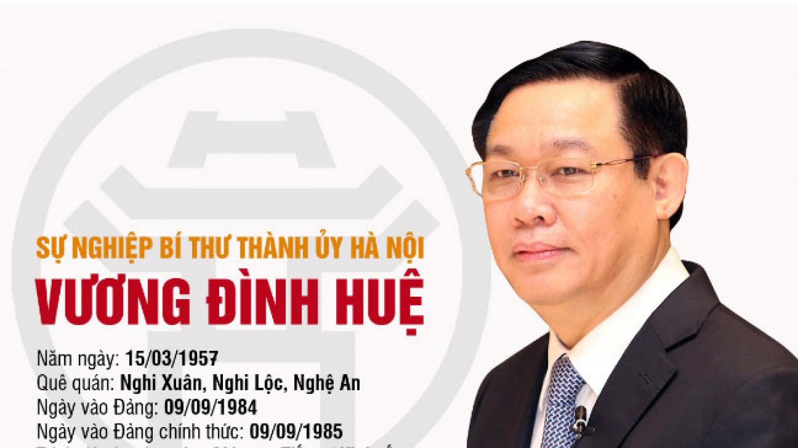 Sự nghiệp Bí thư Thành ủy Hà Nội Vương Đình Huệ