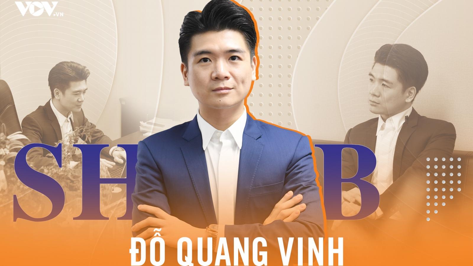 """Doanh nhân Đỗ Quang Vinh - Người mang """"làn gió mới"""" cho SHB"""