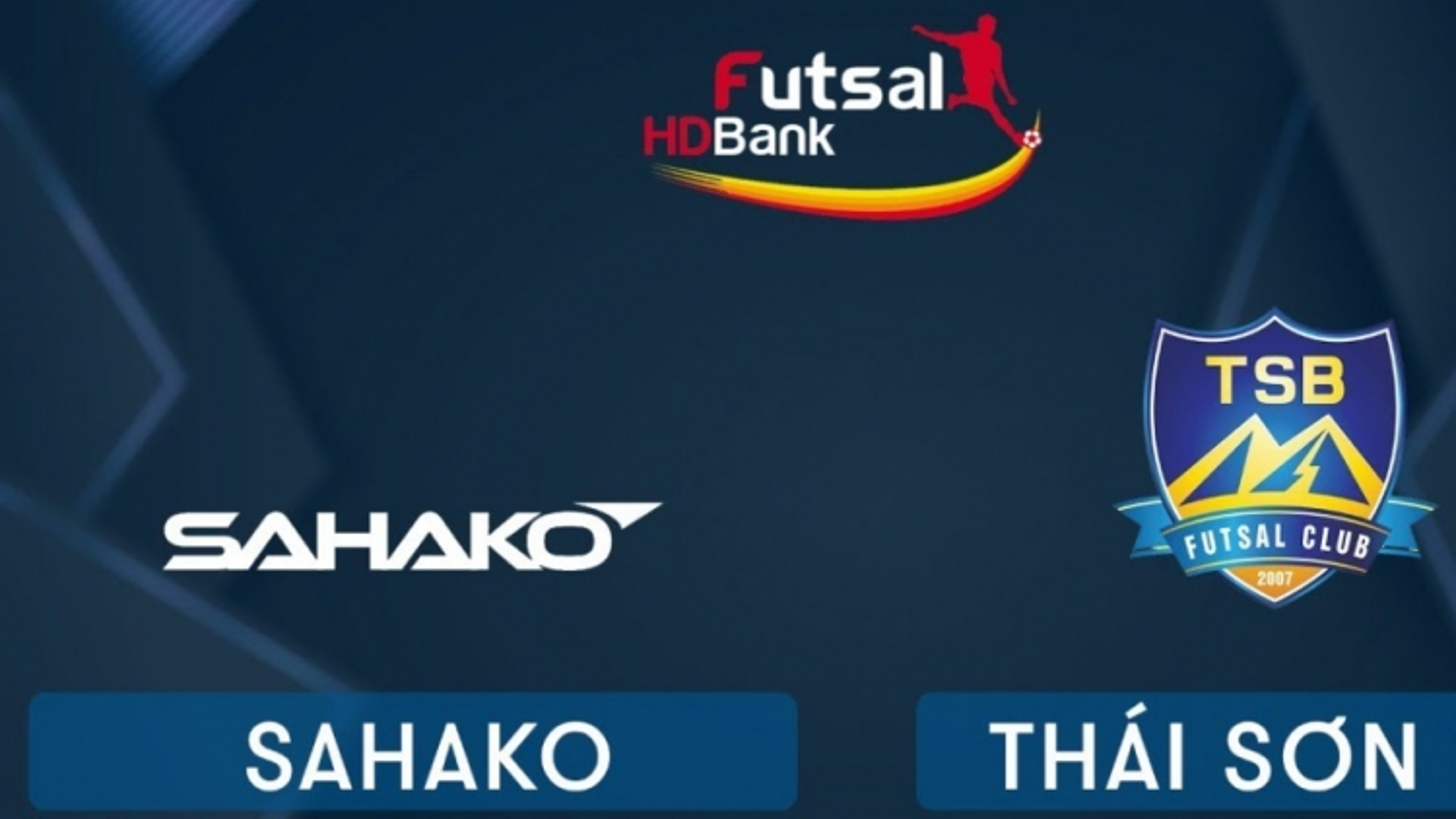 Xem trực tiếp Futsal HDBank VĐQG 2020: Sahako - Thái Sơn Bắc