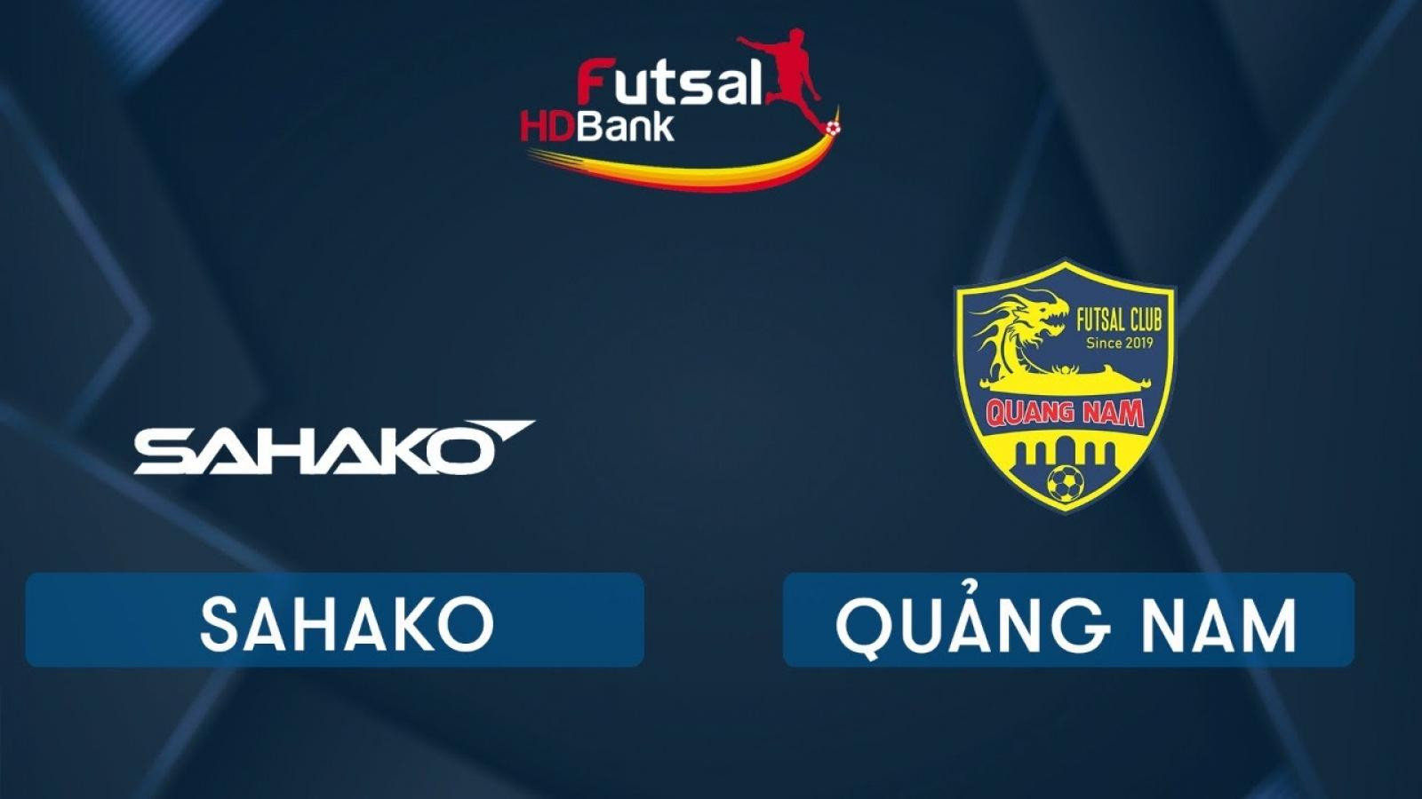 Xem trực tiếp Futsal HDBank VĐQG 2020: Quảng Nam - Sahako