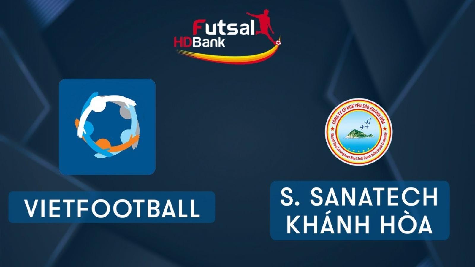 Xem trực tiếp Futsal HDBank VĐQG 2020: Vietfootball - Sanatech Khánh Hòa