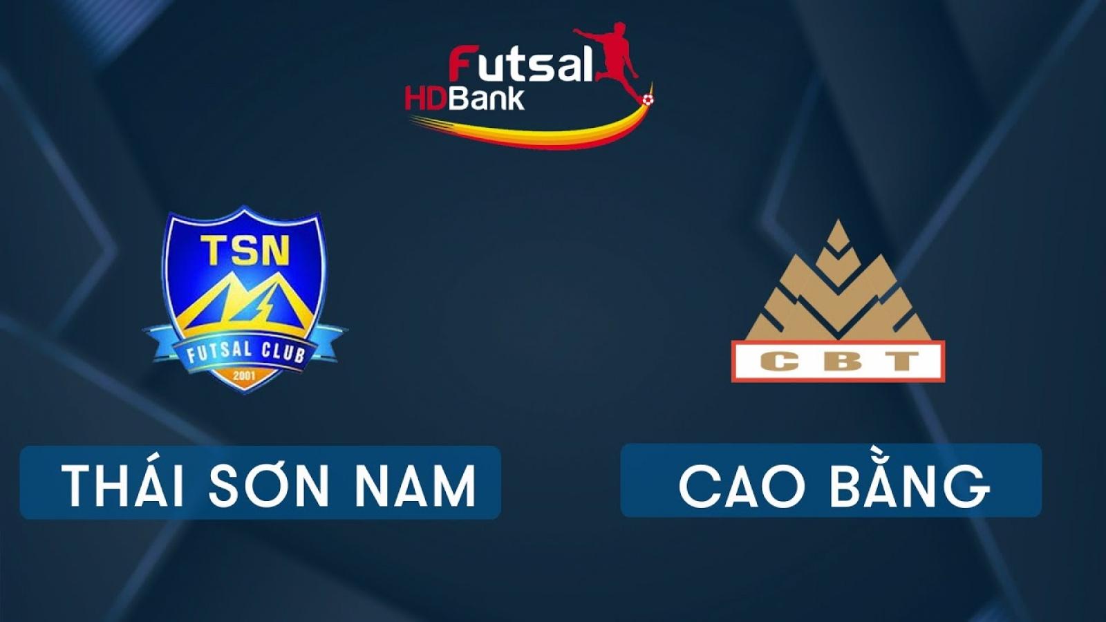 TRỰC TIẾP Thái Sơn Nam vs Cao Bằng Giải futsal HDBank 2020