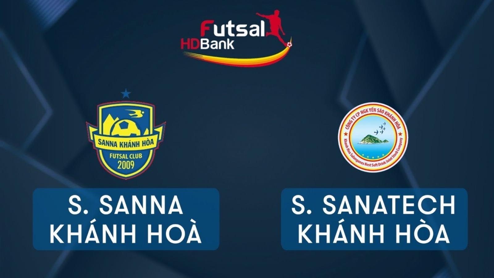 Trực tiếp Savinest Sanna Khánh Hòa vs Savinest Sanatech Khánh Hòa Giải Futsal HDBank 2020