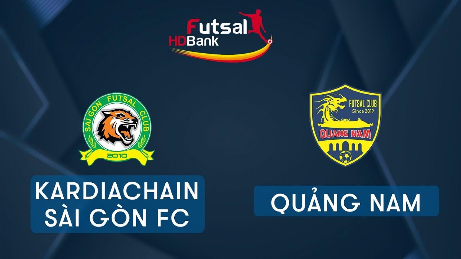 TRỰC TIẾP Kardiachain Sài Gòn vs Quảng Nam Giải futsal HDBank 2020