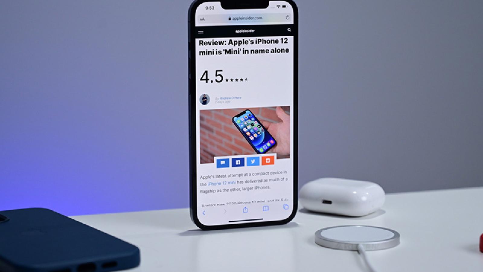 Hai điểm yếulàm mất giá trị của loạt iPhone 12