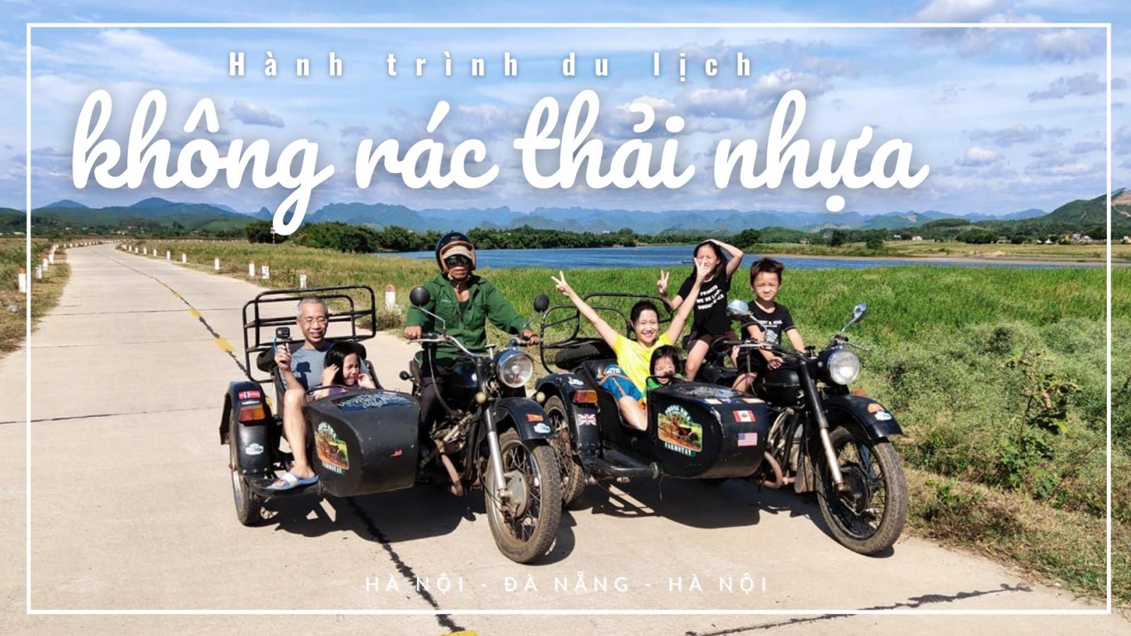 """Hành trình """"khó tin"""": 10 ngày du lịch không rác thải nhựa của gia đình Hà Nội"""