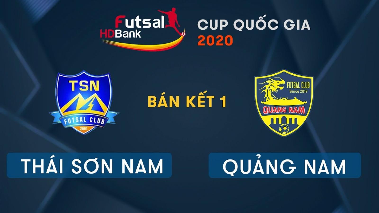 TRỰC TIẾP Thái Sơn Nam vs Quảng Nam - Bán kết Giải Futsal HDBank Cúp Quốc gia 2020