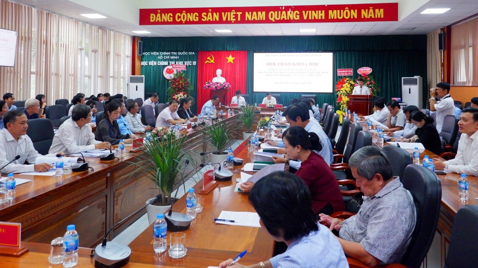 Hội thảo khoa học về bảo vệ nền tảng tư tưởng của Đảng