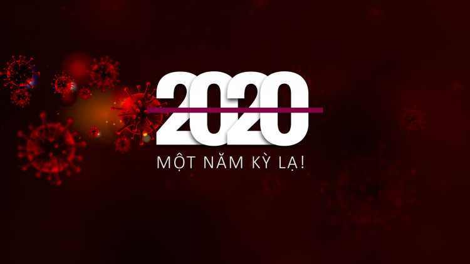 """Chương trình truyền hình đặc biệt """"2020 - Một năm kỳ lạ"""""""