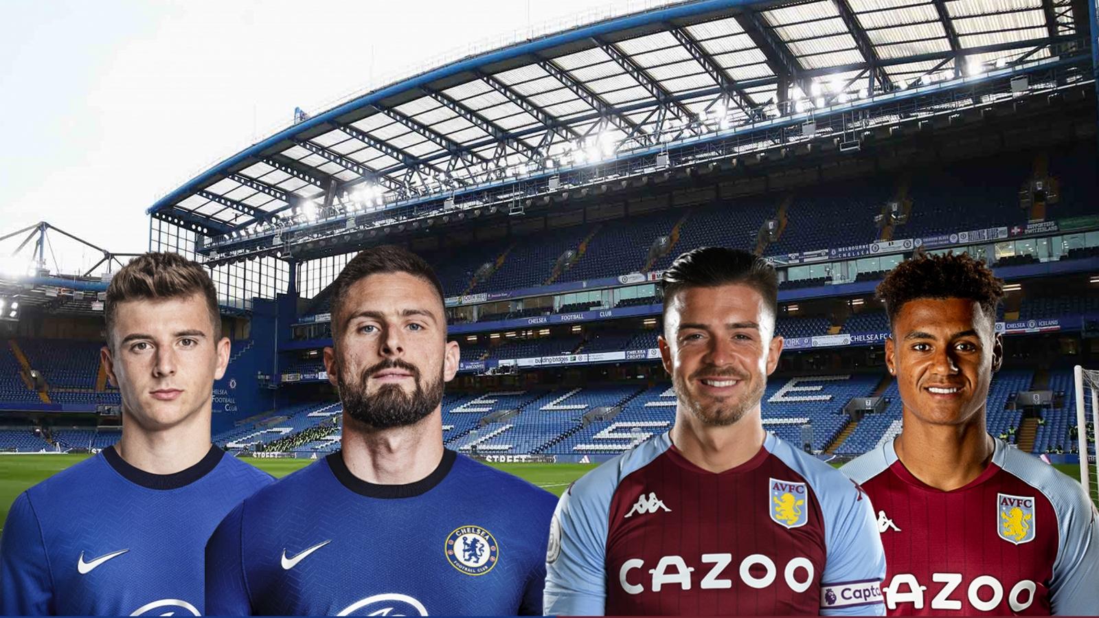 Dự đoán tỷ số, đội hình xuất phát trận Chelsea - Aston Villa
