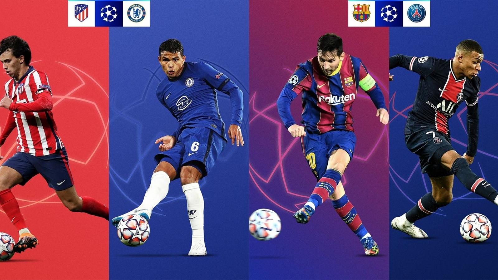 Vòng 1/8 Champions League: Barca đại chiến PSG, Chelsea đụng độ Atletico