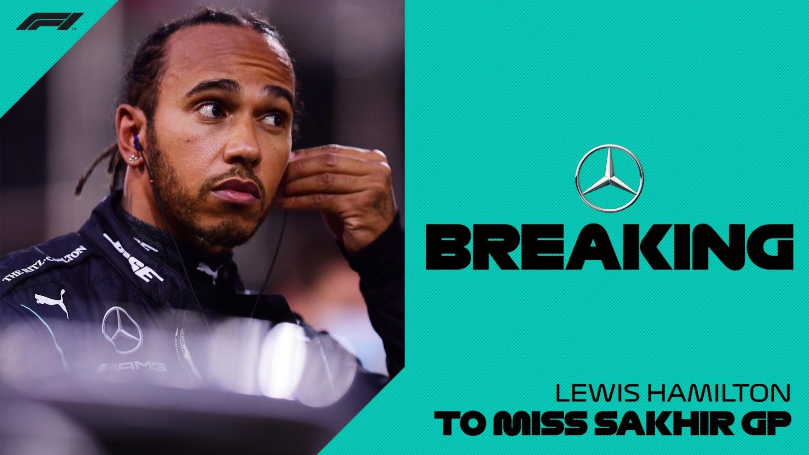 Lewis Hamilton mắc Covid-19, lỡ chặng Sakhir Grand Prix