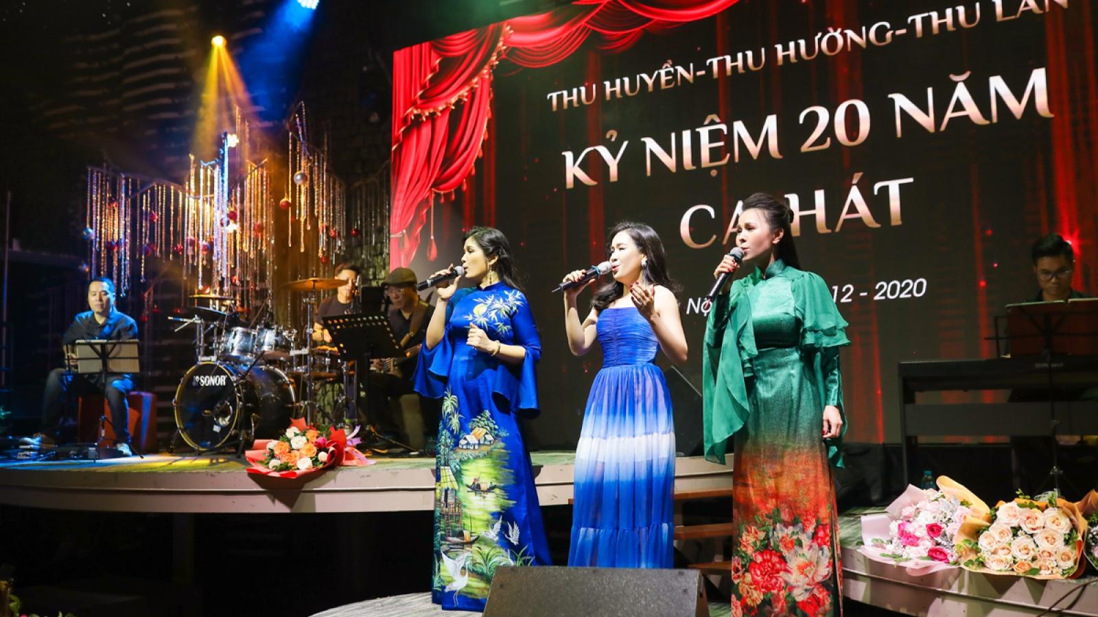 Đêm nhạc kỷ niệm 20 năm ca hát của Thu Huyền, Thu Lan, Thu Hường