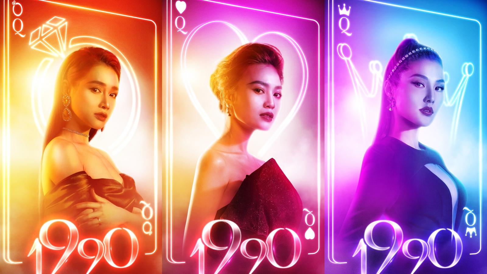 """Phim điện ảnh """"1990"""" tung tạo hình sang chảnh của Diễm My, Nhã Phương, Ninh Dương Lan Ngọc"""