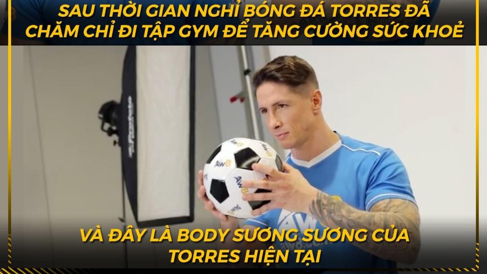 """Biếm họa 24h: Torres biến thành """"lực sĩ"""" sau khi giải nghệ"""