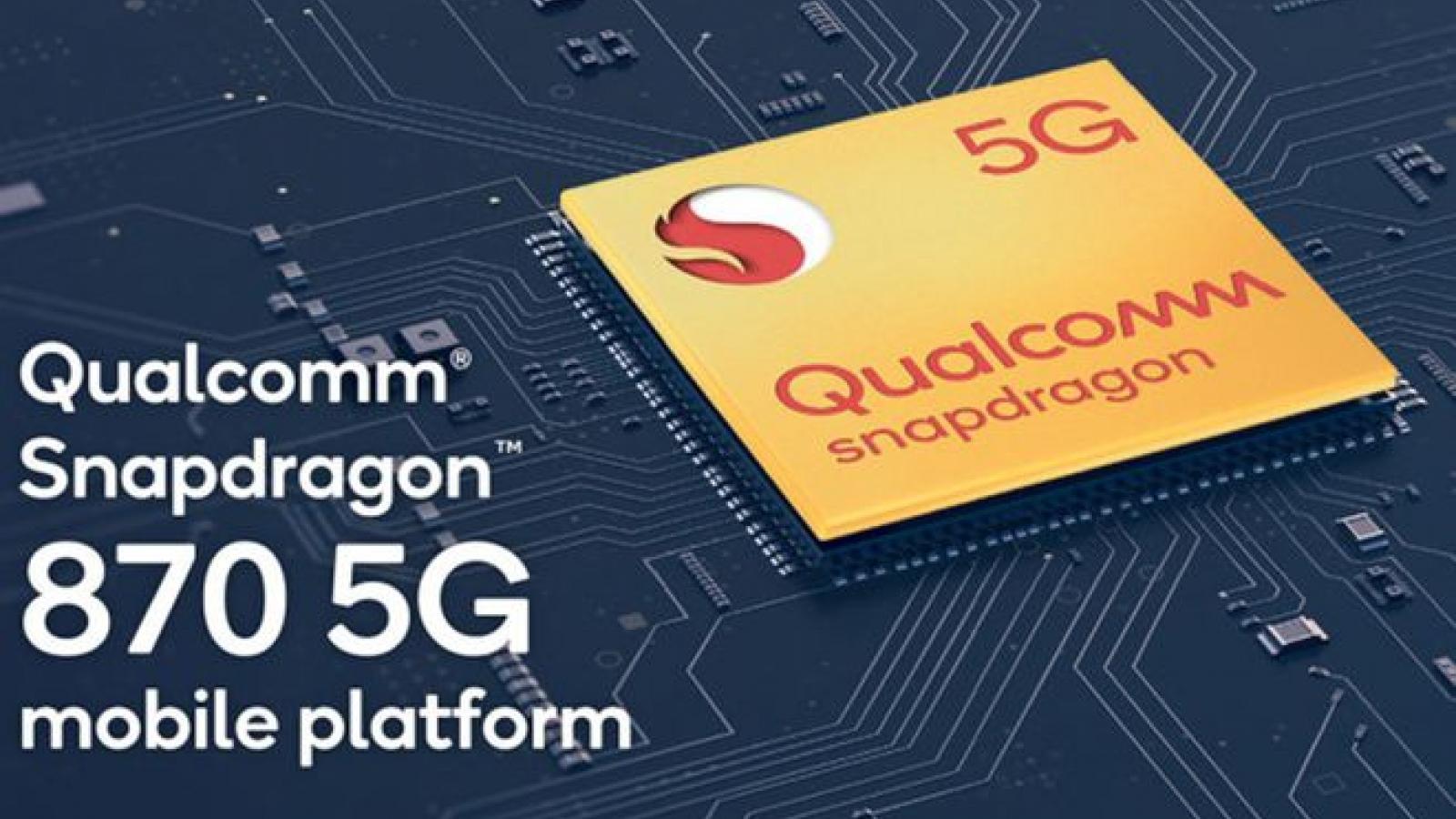 Qualcomm ra mắt chip Snapdragon 870 tích hợp 5G