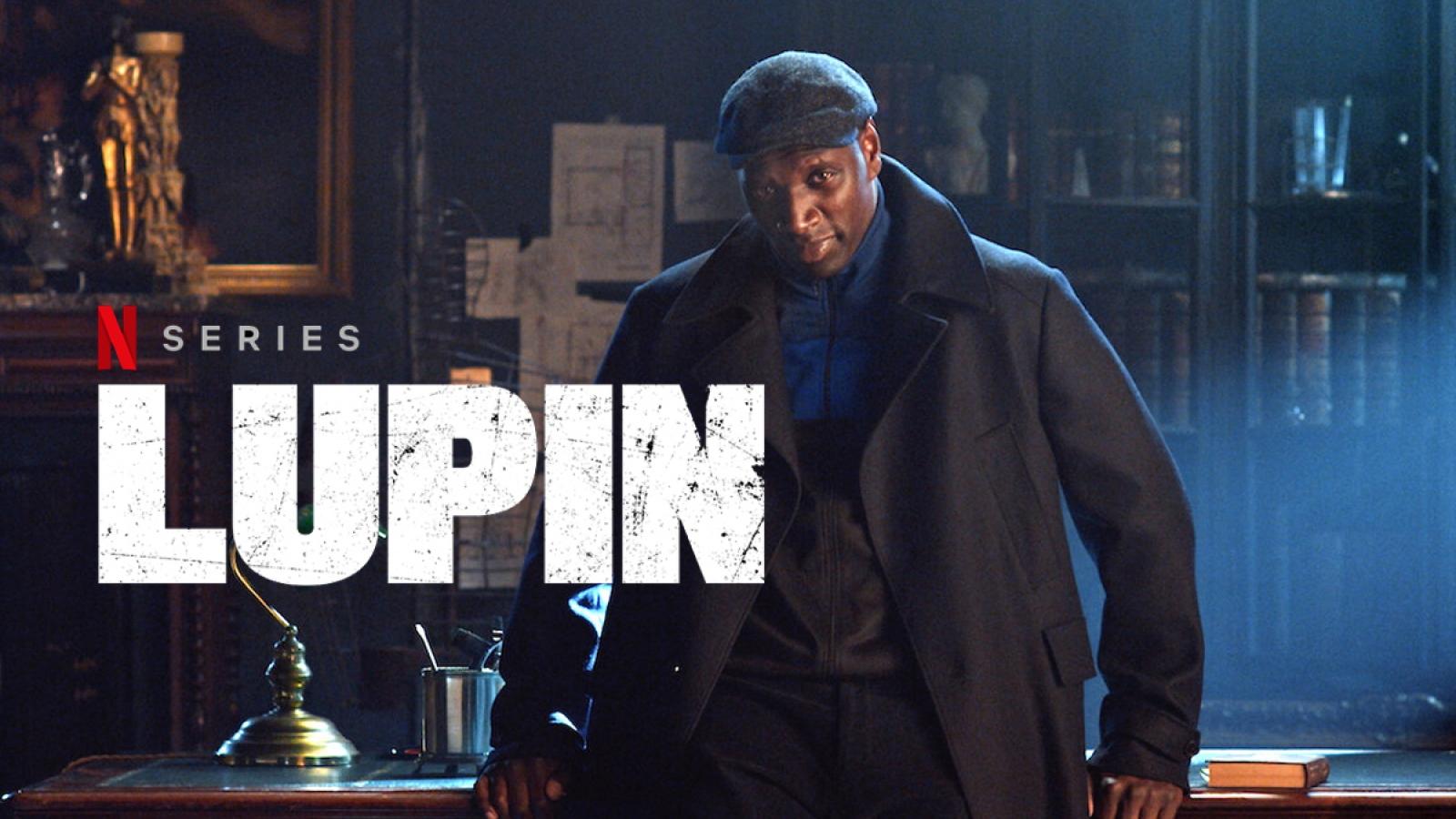 """Siêu phẩm gây sốt """"Lupin"""" """"thống trị"""" Netflix toàn cầu"""