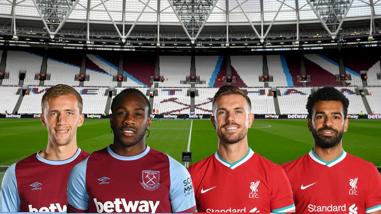 Dự đoán tỷ số, đội hình xuất phát trận West Ham - Liverpool