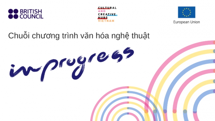 British Council announces In Progress-series in Vietnam