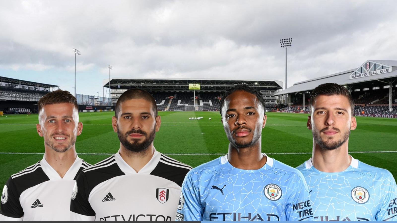 Dự đoán tỷ số, đội hình xuất phát trận Fulham - Man City