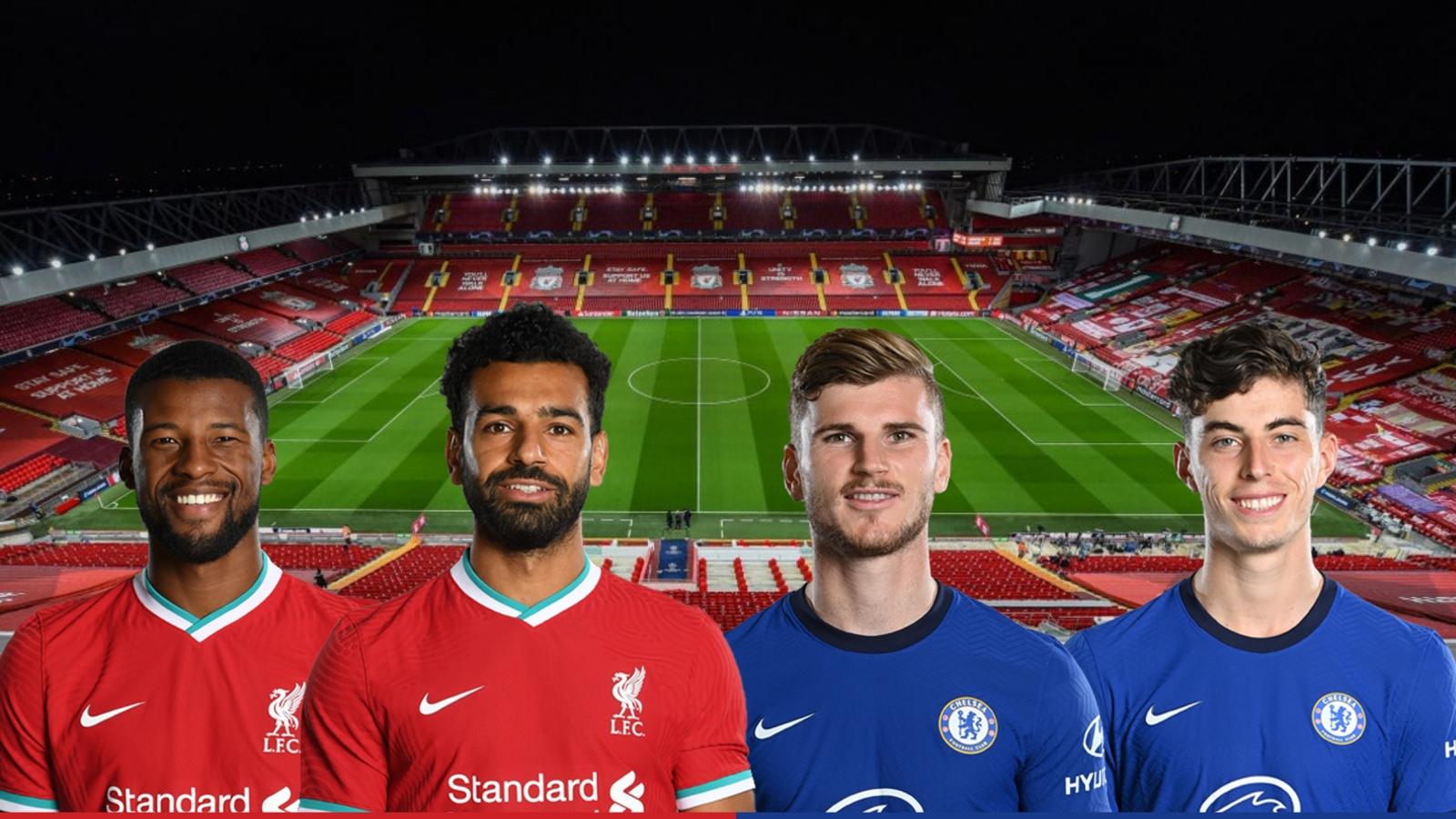 Dự đoán tỷ số, đội hình xuất phát trận Liverpool - Chelsea
