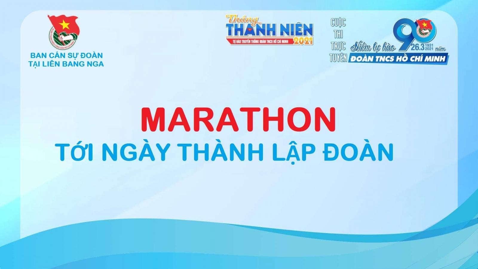 """Khởi động cuộc thi online """"Marathon tới ngày thành lập Đoàn"""" tại Nga"""