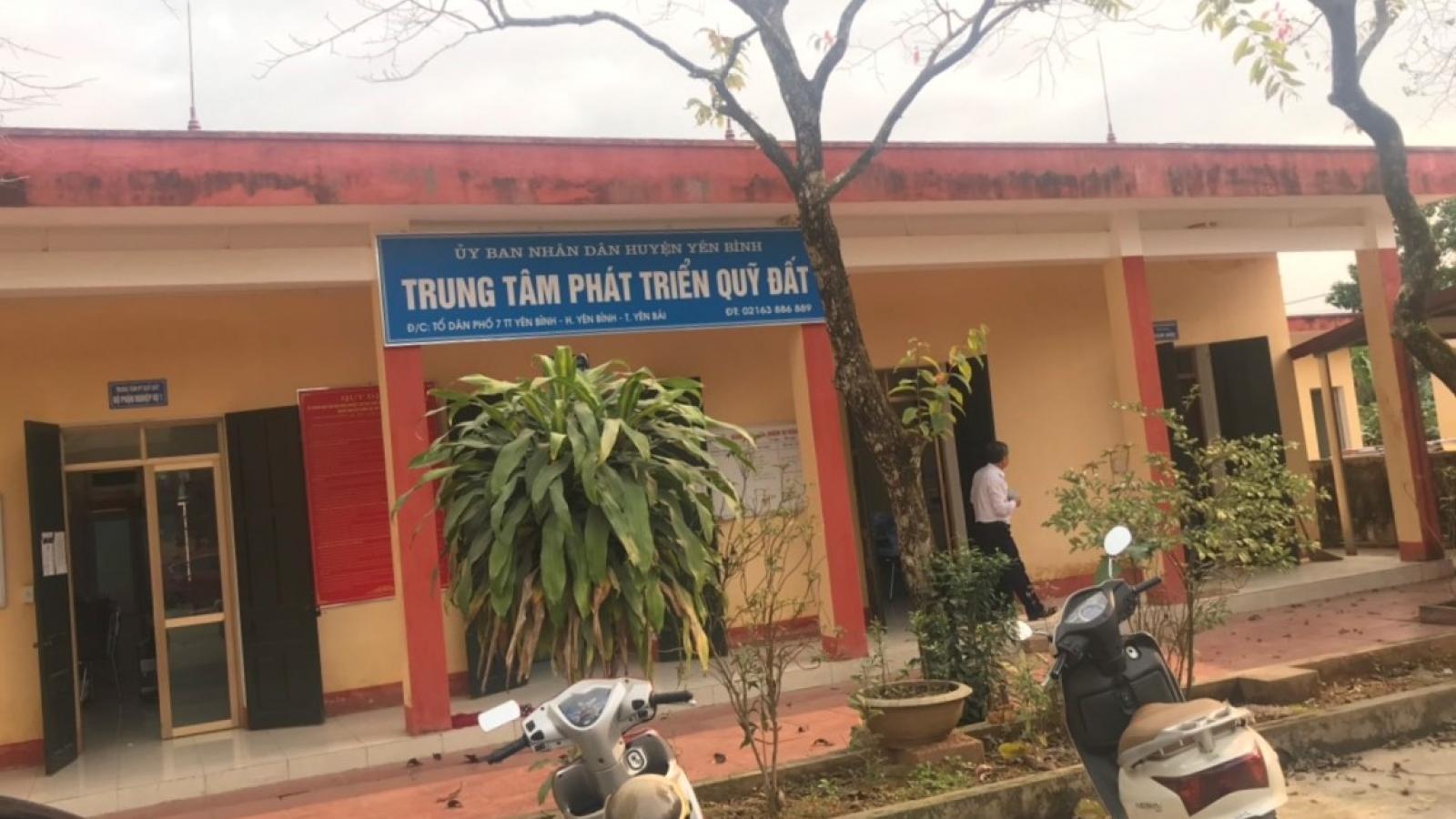 Yên Bái: Khởi tố, bắt tạm giam Giám đốc Trung tâm phát triển Quỹ đất huyện Yên Bình