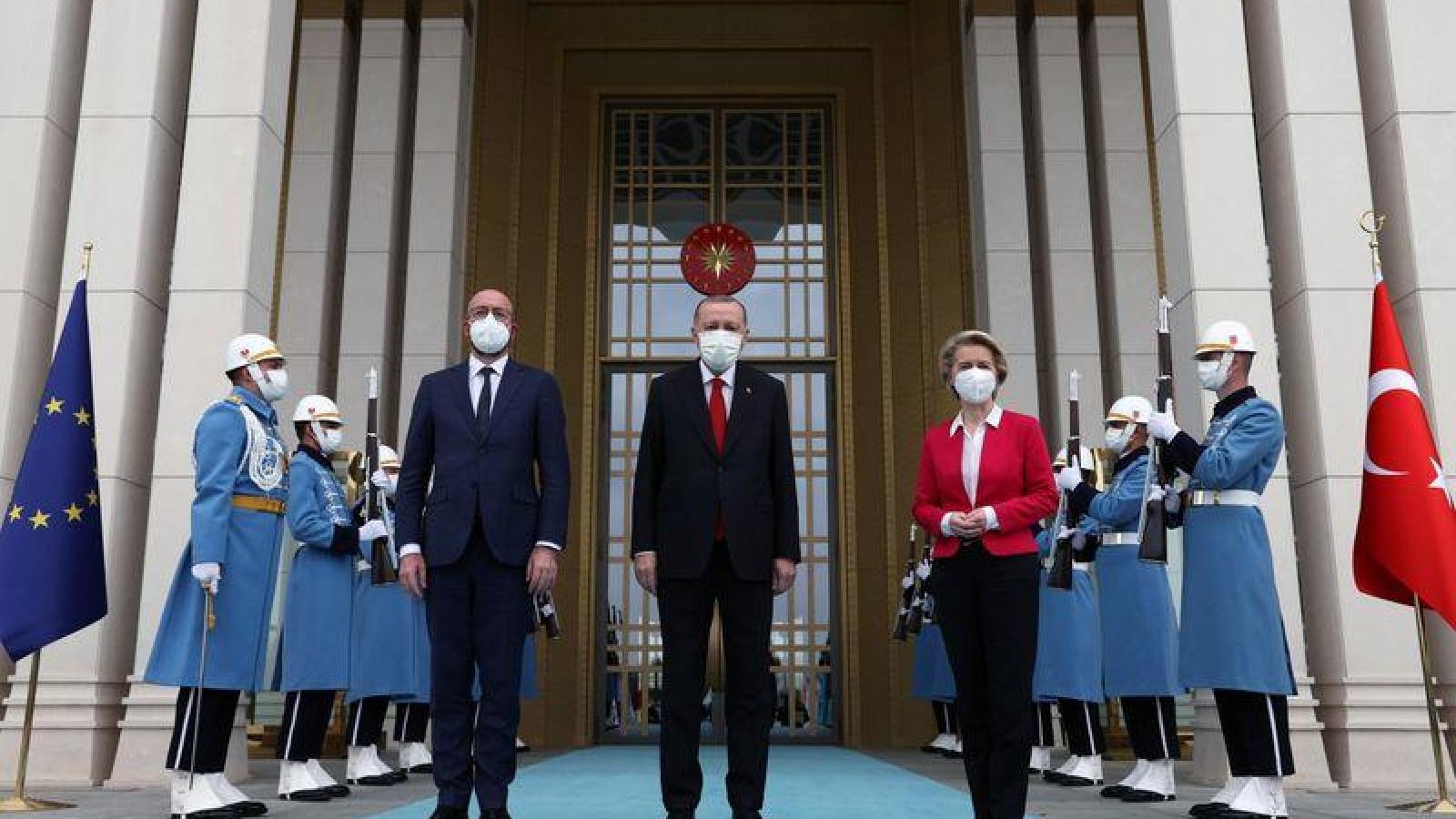 Cuộc gặp EU – Thổ Nhĩ Kỳ: Bằng mặt nhưng không bằng lòng