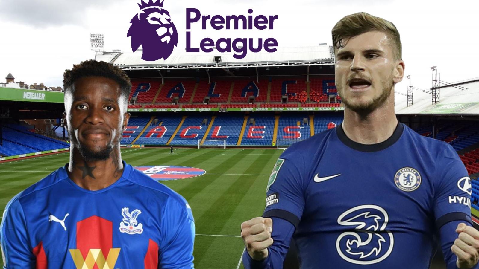 Dự đoán kết quả, đội hình xuất phát trận Crystal Palace – Chelsea