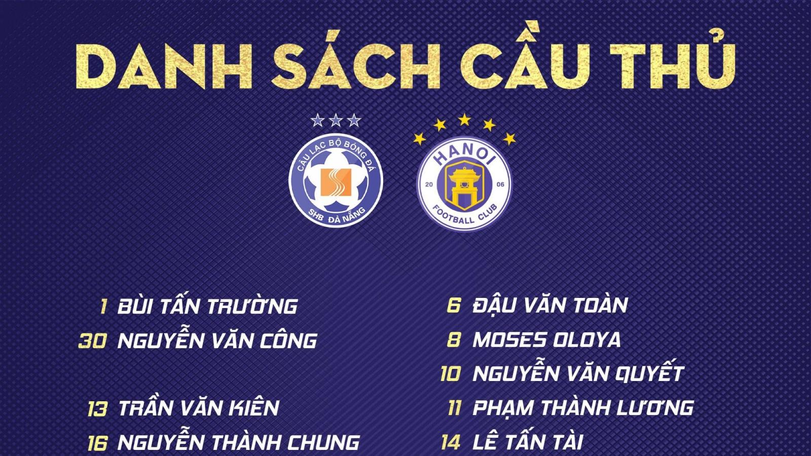 Hà Nội FC có đúng 1 ngoại binh để đấu với Đà Nẵng