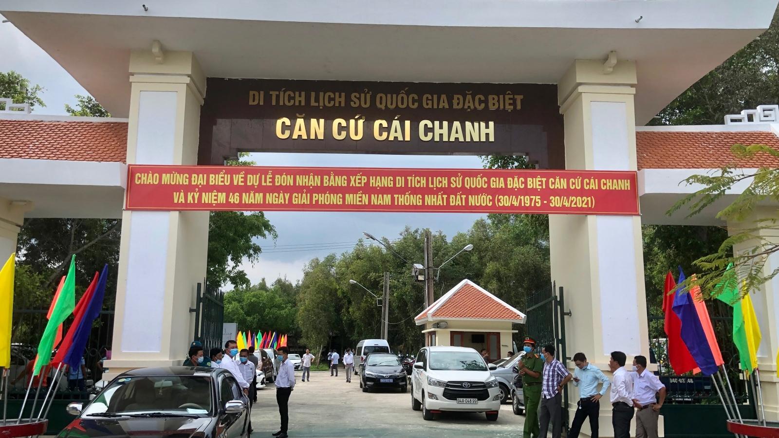 Bạc Liêu đón nhận Bằng xếp hạng Di tích Quốc gia đặc biệt Căn cứ Cái Chanh